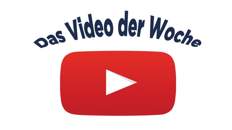 Video der woche Kopie